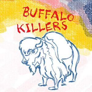 Buffalo Killers Buffalo Killers album Wikipedia
