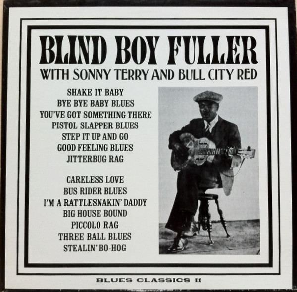 Bull City Red Blind Boy Fuller With Sonny Terry And Bull City Red Blind Boy