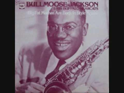Bull Moose Jackson Bull Moose Jackson Big Ten Inch YouTube