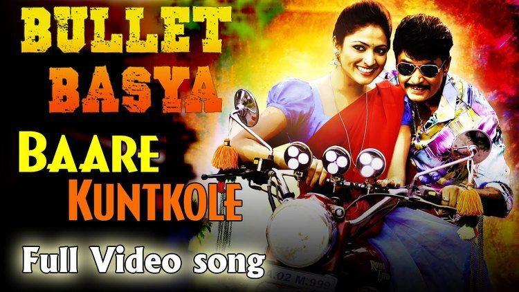 Bullet Basya Bullet Basya Baare Kunthkolae Full Song Video Sharan amp Haripriya