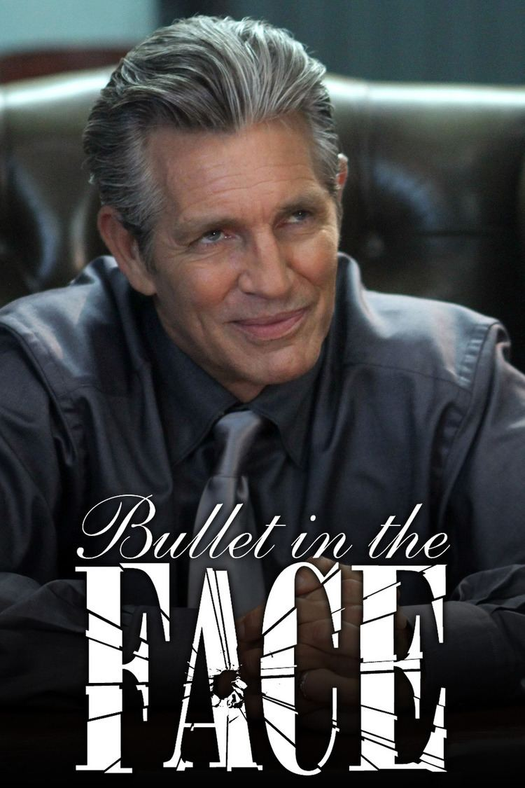 Bullet in the Face - Alchetron, The Free Social Encyclopedia