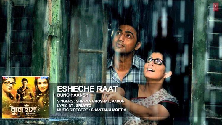 Buno Haansh Esheche Raat Song Shreya Ghoshal Papon Buno Haansh Dev