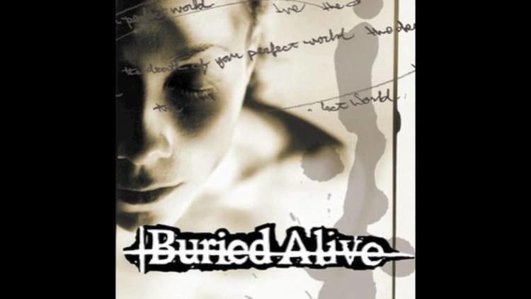Buried Alive (band) httpsiytimgcomviVtxH2TWV190maxresdefaultjpg