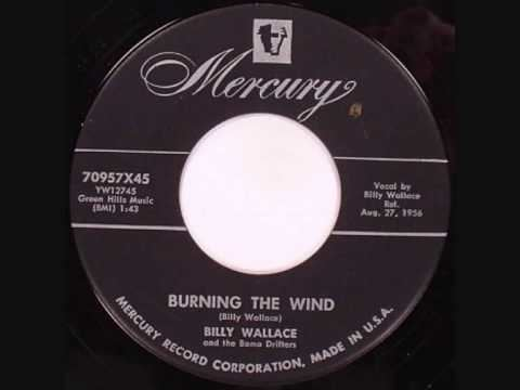 Burning the Wind Billy Wallace Burning The Wind YouTube