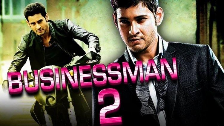 Businessman (film) Businessman 2 2016 Telugu Film Dubbed Into Hindi Full Movie