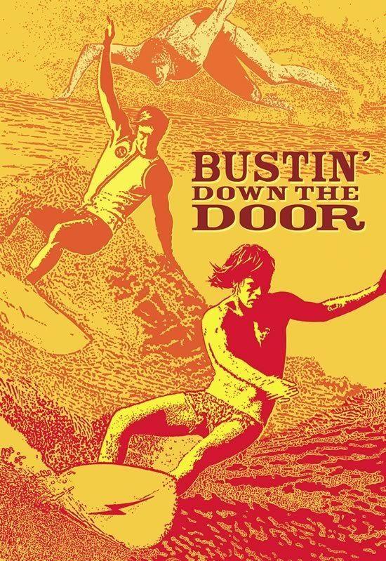 Bustin' Down the Door Shaun Tomson Bustin Down The Door Film Bustin Down the Door
