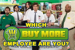 Buy More Which Buy More Employee Are You BuddyTV