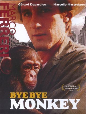Bye Bye Monkey Moon In The Gutter The Art of the Movie Poster Marco Ferreris Bye