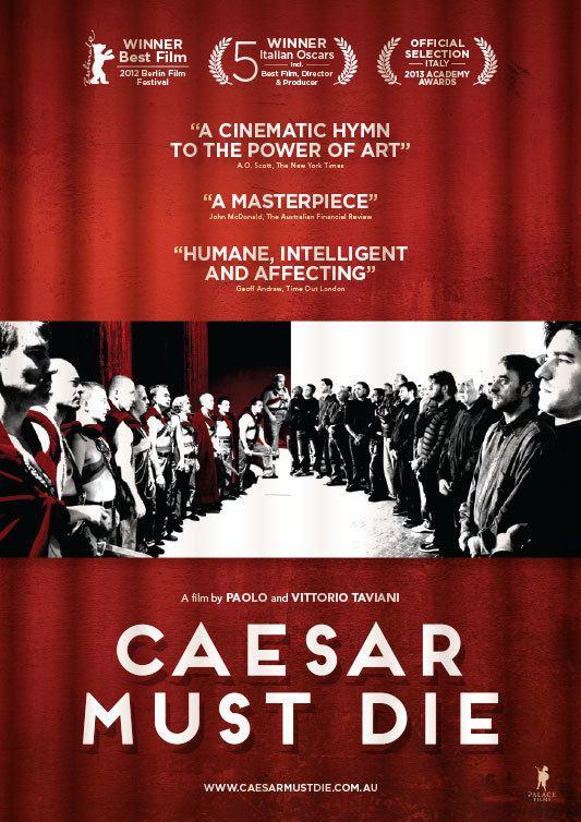 Caesar Must Die Caesar Must Die Official Site Palace Films