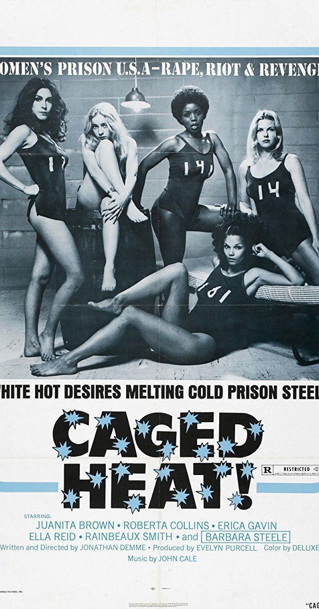 Caged Heat Caged Heat 1974 IMDb