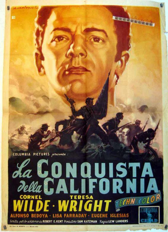 California Conquest LA CONQUISTA DELLA CALIFORNIA MOVIE POSTER CALIFORNIA CONQUEST
