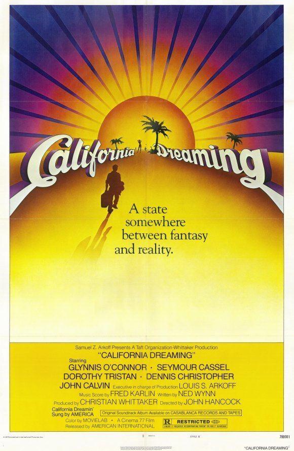 California Dreaming (1979 film) Every 70s Movie California Dreaming 1979