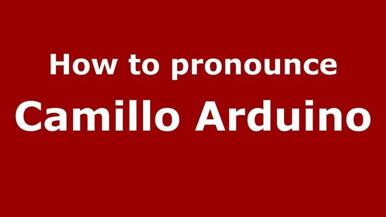 Camillo Arduino How to pronounce Camillo Arduino ItalianItaly PronounceNames