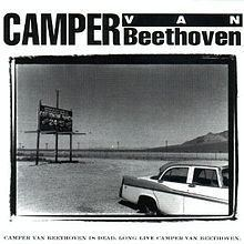 Camper Van Beethoven Is Dead. Long Live Camper Van Beethoven httpsuploadwikimediaorgwikipediaenthumbf