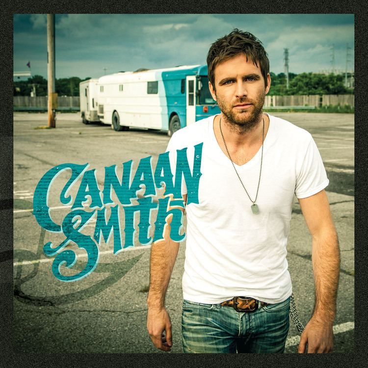 Canaan Smith Canaan Smith Archives UMG Nashville