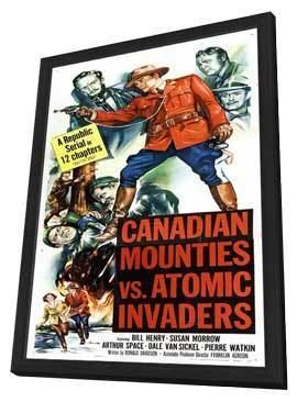 Canadian Mounties vs. Atomic Invaders Canadian Mounties vs Atomic Invaders Movie Posters From Movie