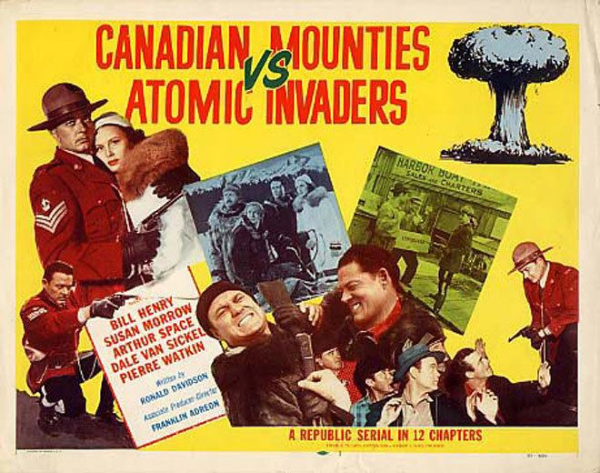 Canadian Mounties vs. Atomic Invaders Trash Palace Film Screeningbr Canadian Mounties vs Atomic