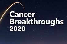 Cancer Breakthroughs 2020