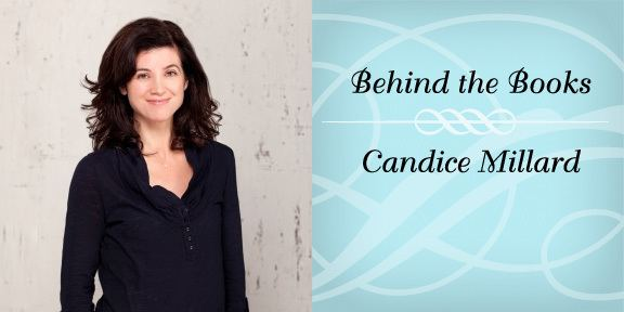 Candice Millard Interview with Author Candice Millard