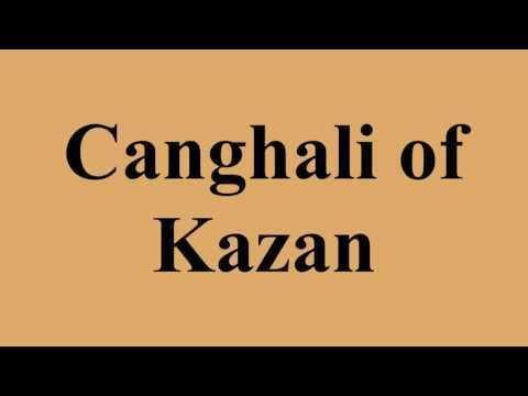 Canghali of Kazan Canghali Of Kazan on Wikinow News Videos Facts