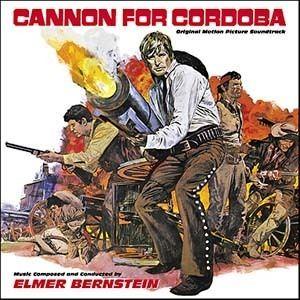 Cannon for Cordoba Cannon For Cordoba Soundtrack details SoundtrackCollectorcom