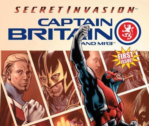 Captain Britain and MI13 Captain Britain and MI 13 2008 1 Secret Invasion Comics