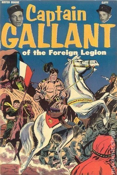 Captain Gallant of the Foreign Legion Captain Gallant of the Foreign Legion 1955 comic books
