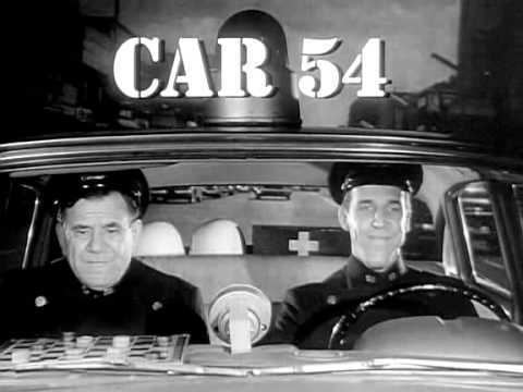 Car 54, Where Are You? Car 54 Where Are You Intro S1 1961 YouTube