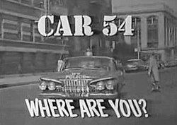 Car 54, Where Are You? Car 54 Where Are You Wikipedia