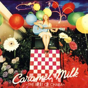 Caramel Milk: The Best of Chara httpsuploadwikimediaorgwikipediaenee0Cha