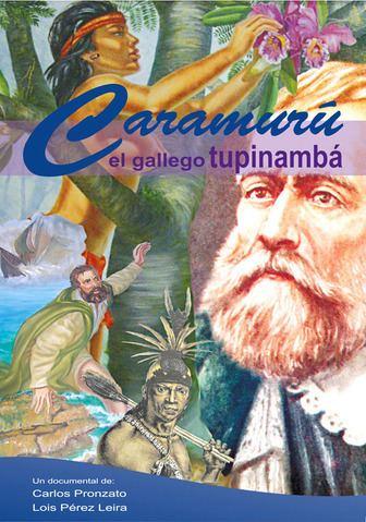 Caramuru Caramuru O Galego Tupinamb Bahia na Rede