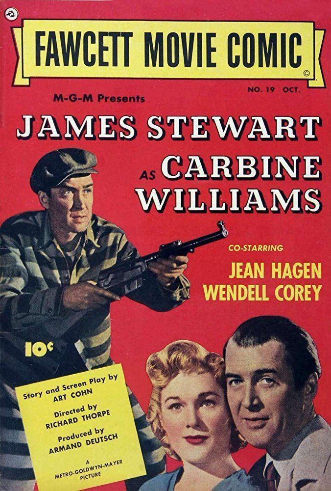 Carbine Williams Carbine Williams 1952