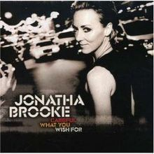 Careful What You Wish For (Jonatha Brooke album) httpsuploadwikimediaorgwikipediaenthumb3
