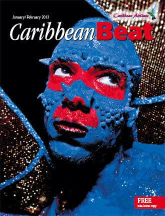Caribbean Beat The Trinidad Carnival 2013 issue of Caribbean Beat MEP Publishers