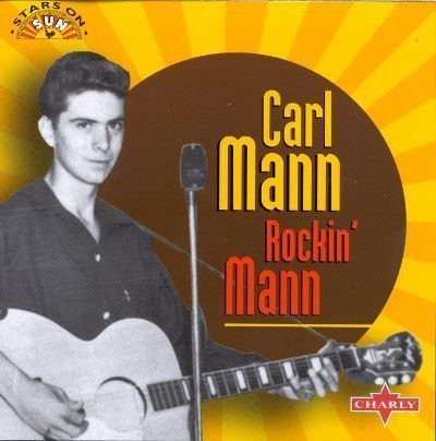 Carl Mann Rockin39 Mann Carl Mann Songs Reviews Credits AllMusic