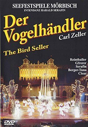 Carl Zeller Amazoncom Carl Zeller Der Vogelhndler Bird Seller Martina