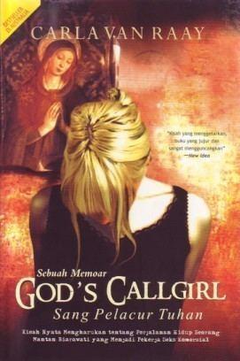 Carla van Raay Gods Callgirl by Carla van Raay