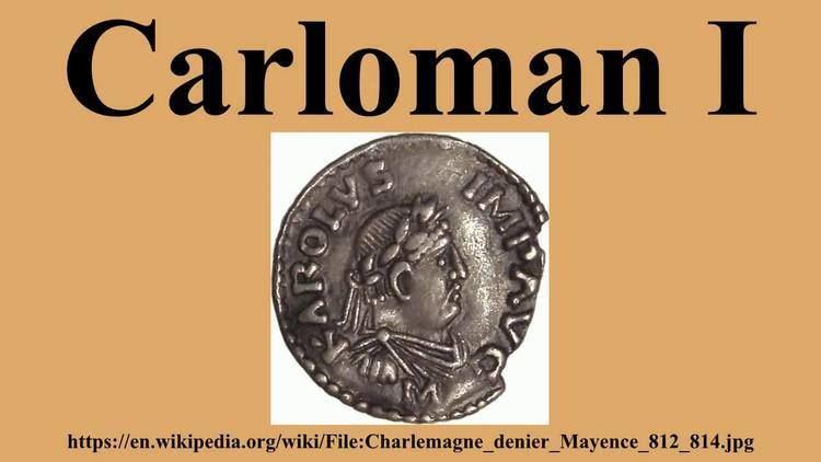 Carloman I Carloman I YouTube