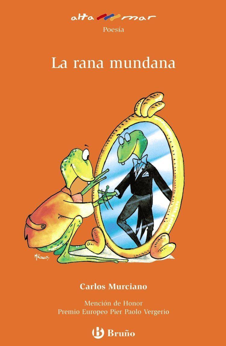 Carlos Murciano La rana mundana The Mundane Frog Carlos Murciano Miguel Garcia