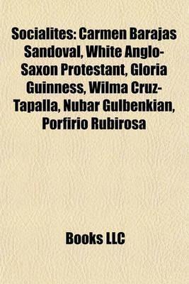 Carmen Barajas Sandoval Booktopia Socialites Carmen Barajas Sandoval White AngloSaxon