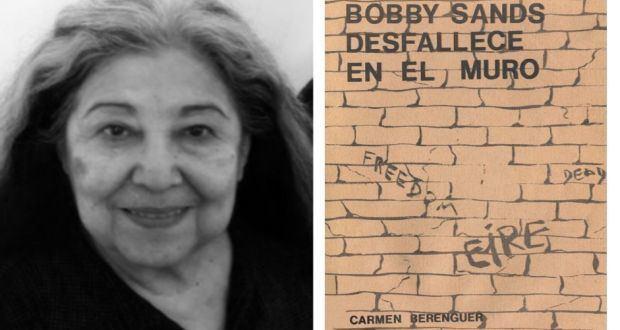 Carmen Berenguer The Chilean Bobby Sands a protest poem by Carmen Berenguer