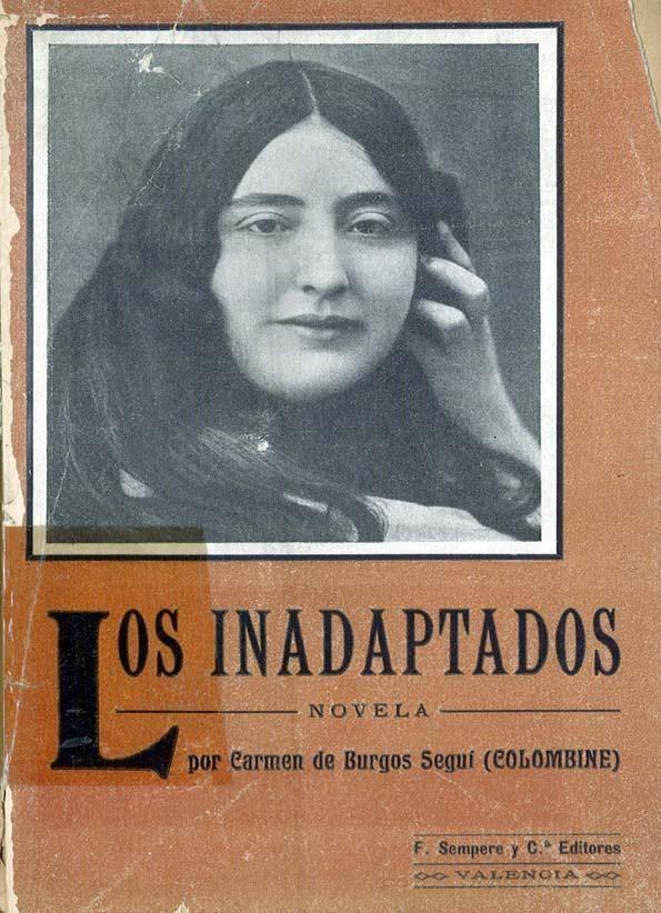 Carmen de Burgos inadaptados novela Carmen de Burgos Colombine Biblioteca