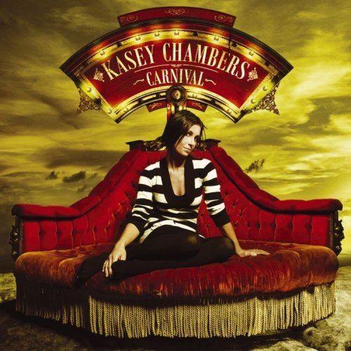 Carnival (Kasey Chambers album) httpsimagesnasslimagesamazoncomimagesI6