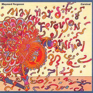 Carnival (Maynard Ferguson album) httpsuploadwikimediaorgwikipediaen553MF