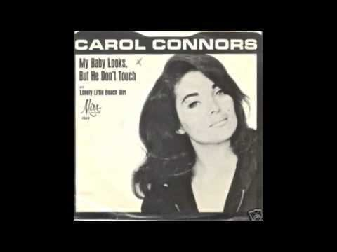 Carol Connors (singer) CAROL CONNORSMY BABY LOOKS BUT HE DONT TOUCH YouTube