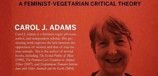 Carol J. Adams The Sexual Politics of Meat by Carol J Adams Toronto