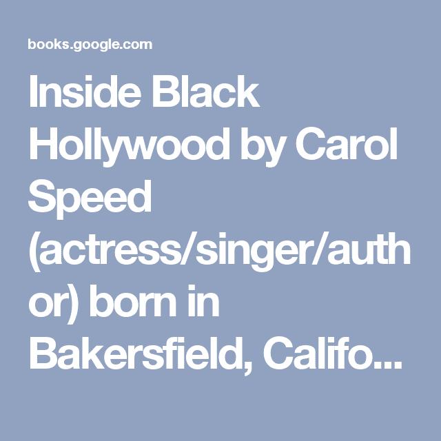 Carol Speed Inside Black Hollywood by Carol Speed actresssingerauthor born