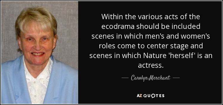 Carolyn Merchant QUOTES BY CAROLYN MERCHANT AZ Quotes
