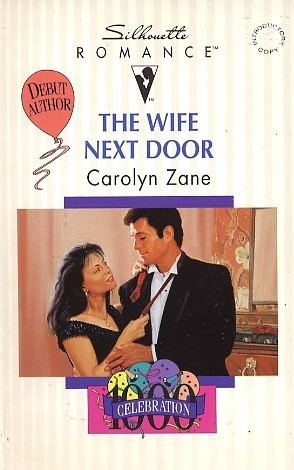 Carolyn Zane The Wife Next Door by Carolyn Zane FictionDB