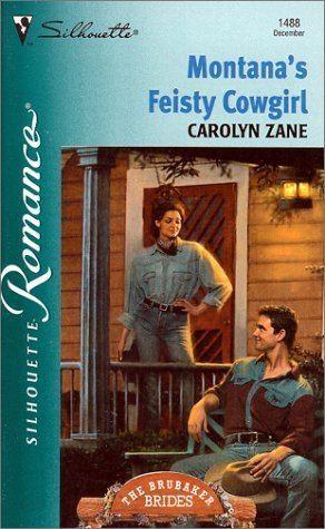 Carolyn Zane PDF MontanaS Feisty Cowgirl Brubaker Brides by Carolyn Zane online